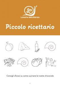 Ricettario per usare Prodotti e cucina Lumache della Brianza